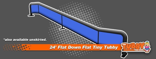 24' tiny tubby flat down flat
